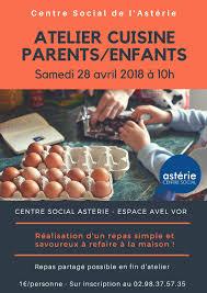 atelier cuisine parent enfant atelier cuisine parents enfants astérie centre social plougastel