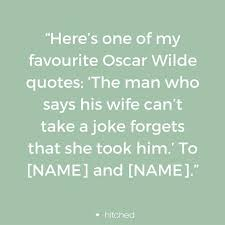 wedding quotes oscar wilde 80 best wedding speeches images on wedding speeches