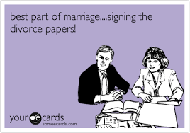 best part of marriage signing the divorce papers confession