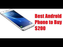 best android phone 200 best android phone to buy in 2017 200