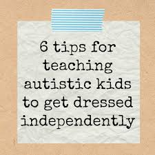 tips for teaching kids with autism to dress themselves with free