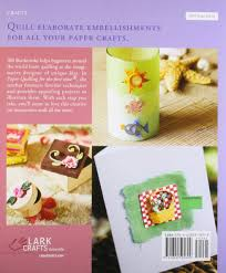 lark books paper quilling for the first time alli bartkowski