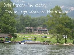 where was dirty dancing filmed carolyn in carolina nobody puts baby in a corner our lake lure
