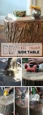 20 diys for your rustic home decor for creative juice tree trunk side table tree trunk furniture is a trendy rustic accent in many interior
