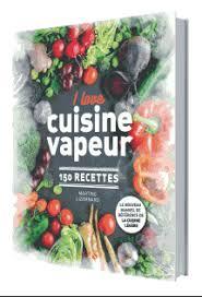livre cuisine vapeur i cuisine vapeur de martine lizambard au nouvelles clés
