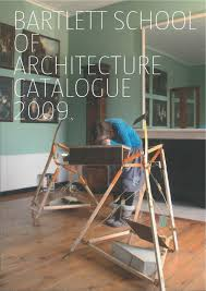 Yu201 I Furniture Import Export Bartlett Of Architecture Catalogue 2011 By The Bartlett