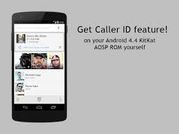 kitkat contacts apk get new dialer phone app apk with caller id feature