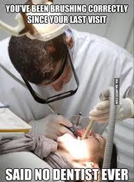 Funny Dental Memes - funny dentists meme bajiroo com