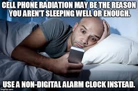 Cell Phone Meme - meme cell phone alarm clock activist post