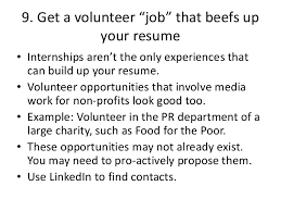Resume Volunteer Work 10 Things You Can Do Now To Get A Media Job