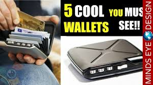 5 cool wallets that you really should see new inventions and