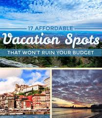 vacation ideas i need a cheap vacation mini vacation ideas 15 best mini vacations