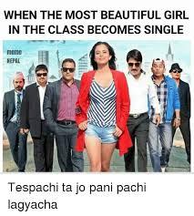 Beautiful Girl Meme - when the most beautiful girl in the class becomes single meme