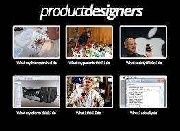 Designer Meme - what my friends think i do what i actually do product designer