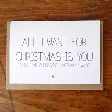 all i want for christmas is christmas card by witty hearts