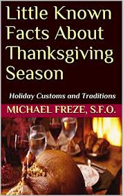 known facts about thanksgiving season customs and