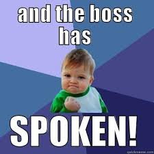 Boss Meme - boss meme quickmeme
