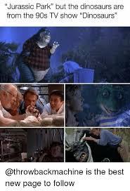 Jurassic Park Birthday Meme - 25 best memes about jurassic park jurassic park memes