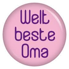 sprüche für oma kiwikatze button weltbeste oma