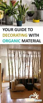 organic home decor your guide to decorating with organic material