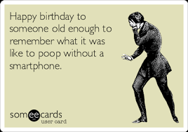 happy birthday e cards today s news entertainment ecards and more at someecards
