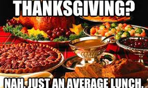 Mexican Thanksgiving Meme - 8 hilarious memes to prepare for thanksgiving the latin kitchen