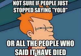 Yolo Meme - stopped saying yolo russian memes