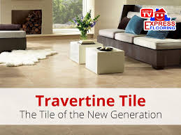 Travertine Laminate Flooring Travertine Tile The Tile Of The New Generation Express Flooring