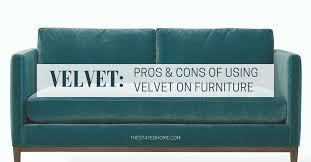 Upholstery Define Fabric Types Velvet Furniture The Stated Home