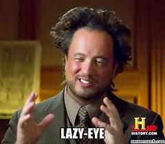 Lazy Eye Meme - eye