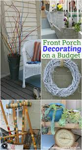 How To Decorate Your Home On A Budget Front Porch Decorating Ideas On A Budget Hoosier Homemade
