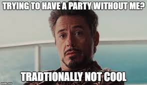 Tony Stark Meme - speculative faith having party tony stark meme