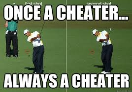 Cheater Meme - once a cheater always a cheater once a cheater quickmeme