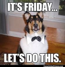 Almost Friday Meme - shining thursday almost friday meme myhomeimprovement