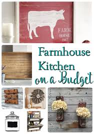 Decorating Your Kitchen On A Budget Get The Look For Less Farmhouse Kitchen Decor That Won U0027t Break