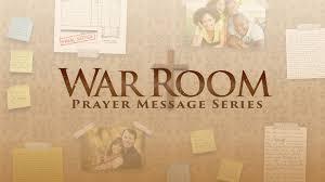 life christian church u2013 new series u2026 war room