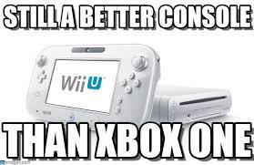 Wii U Meme - still a better console wii u meme on memegen