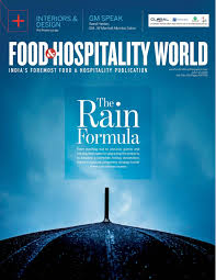 food and hospitality world vol 4 no 20 july 1 15 2016 by