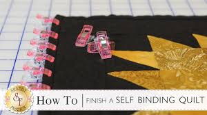 how to finish a self binding quilt with jennifer bosworth of