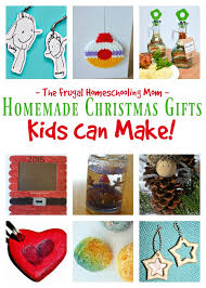 gifts for christmas christmas gifts that your kids can make the frugal homeschooling