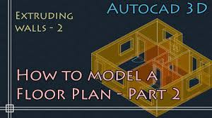 autocad 3d basics tutorial to model a floor plan fast and