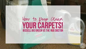 The Rug Doctor Coupons How To Deep Clean Your Carpets Bissell Big Green Vs The Rug