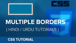 css tutorial in urdu how to create multiple borders in css hindi urdu tutorial youtube