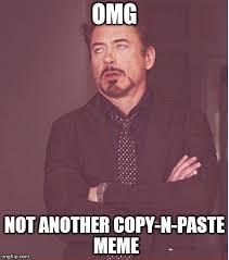 Copy And Paste Meme Faces - face you make robert downey jr meme imgflip