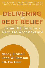 delivering on debt relief from imf gold to a new aid architecture