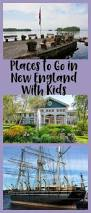 places to go in new england with kids family travel magazine