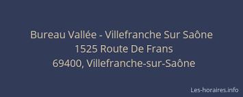 bureau vall villefranche bureau vallée villefranche sur saône villefranche sur saône à 1525