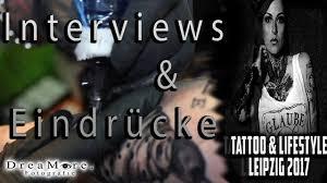 tattoo expo leipzig tattoo expo leipzig 2017 interviews eindrücke dreamore