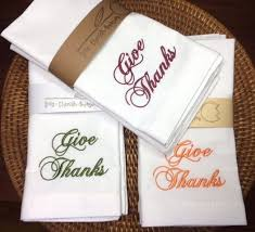 thanksgiving dinner napkins thanksgiving give thanks embroidered cloth napkins thanksgiving