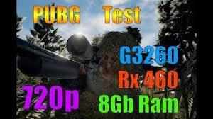 pubg 8gb ram pubg fps test g4560 rx 460 2gb playerunknowns battlegrounds